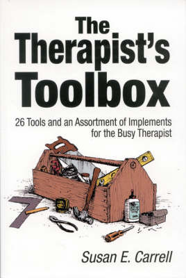 The Therapist's Toolbox by Susan E. Carrell image