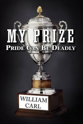 My Prize by William Carl