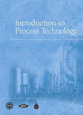 Introduction to Process Technology by CAPT