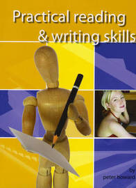 Practical Reading and Writing Skills by Peter Howard