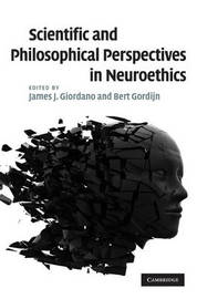 Scientific and Philosophical Perspectives in Neuroethics image