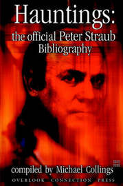 Hauntings: the Official Peter Straub Bibliography by Peter Straub image