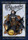 Lady Mechanika Steampunk Coloring Book: Vol 2 by Joe Benitez