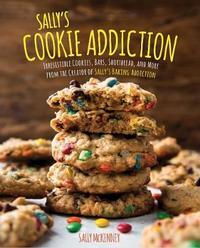Sally's Cookie Addiction by Sally McKenney