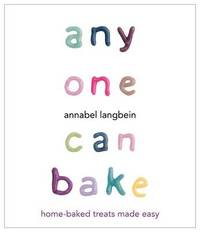 Anyone Can Bake by Annabel Langbein image