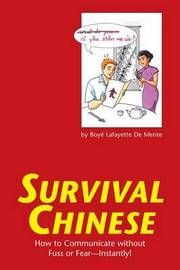 Survival Chinese by Boye Lafayette De Mente