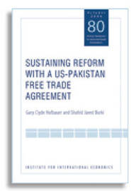 Sustaining Reform with a US-Pakistan Free Trade Agreement by Gary Clyde Hufbauer