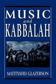 Music and Kabbalah by Matityahu Glazerson
