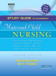 Study Guide to Accompany Maternal-Child Nursing by Emily S. McKinney image