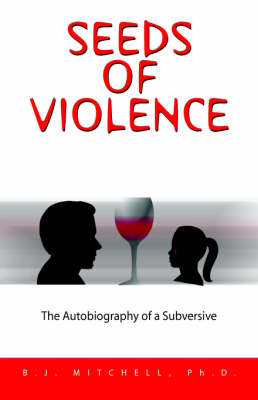 Seeds of Violence by B.J. Mitchell image