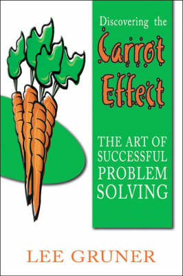 Discovering the Carrot Effect by Lee Gruner image