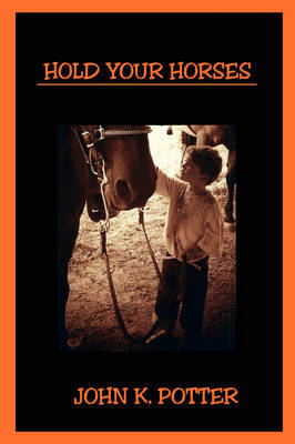 Hold Your Horses by John K. Potter image