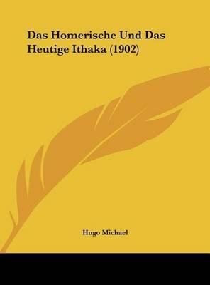 Das Homerische Und Das Heutige Ithaka (1902) by Hugo Michael image
