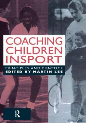 Coaching Children in Sport by Martin Lee image