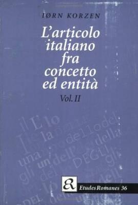 L'articolo Italiano Fra Concetto Ed Entita by Iorn Korzen