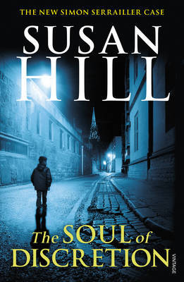 The Soul of Discretion by Susan Hill
