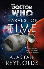 Doctor Who: Harvest of Time by Alastair Reynolds image