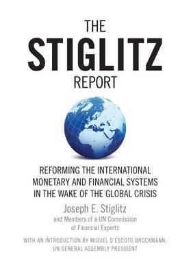 The Stiglitz Report by Joseph Stiglitz image