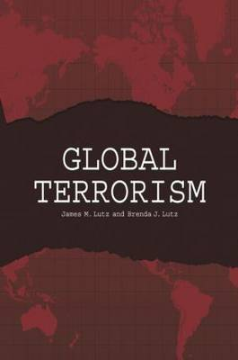 Global Terrorism by James M Lutz image