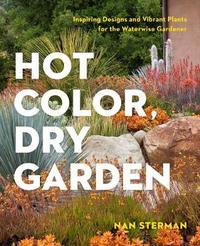Hot Color, Dry Garden by Nan Sterman