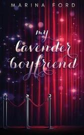 My Lavender Boyfriend by Marina Ford image