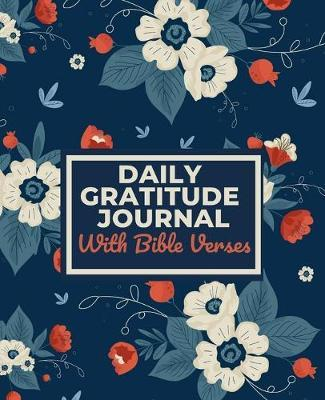 Daily Gratitude Journal With Bible Verses by Heartfelt Journals