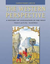 The Western Perspective: The Middle Ages to World War I, with InfoTrac: v. B: 1300-1850 by Philip V. Cannistraro image