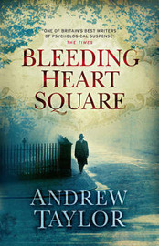 Bleeding Heart Square by Andrew Taylor image