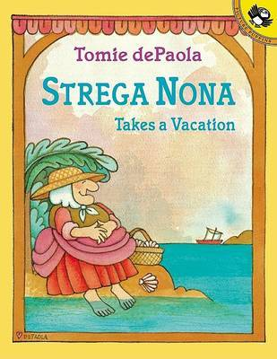 Strega Nona Takes a Vacation by Tomie de Paola image