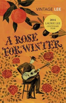 A Rose For Winter by Laurie Lee image