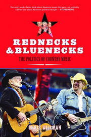 Rednecks And Bluenecks by Chris Willman