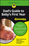 Dad's Guide to Baby's First Year for Dummies by Miller