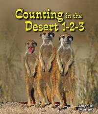 Counting in the Desert 1-2-3 by Aaron R Murray