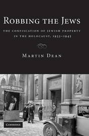 Robbing the Jews by Martin Dean image