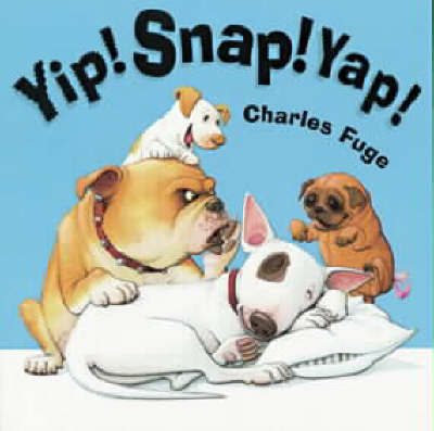 Yip Snap Yap! by Charles Fuge image