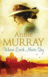 Where Earth Meets Sky by Annie Murray image