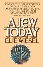 Jew Today by Elie Wiesel image