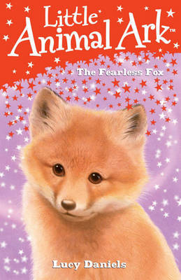 11: The Fearless Fox by Lucy Daniels