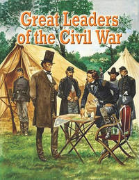 Great Leaders of the Civil War by Martin Arthur image
