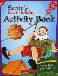 Santa's Kiwi Holiday Activity Books by Barbara Telfer