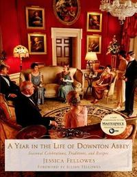 A Year in the Life of Downton Abbey by Jessica Fellowes image