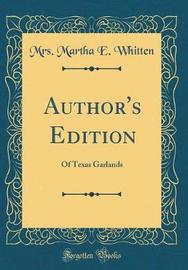 Author's Edition by Mrs Martha E Whitten image