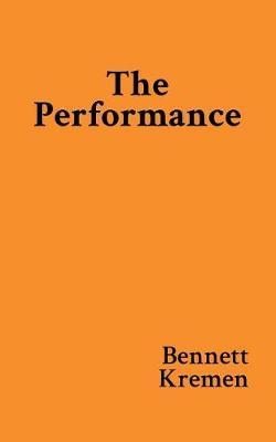 The Performance by Bennett Kremen image