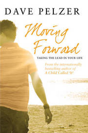 Moving Forward by Dave Pelzer image