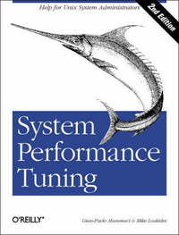 System Performance Tuning by Gian-Paolo Musumeci & Mike Loukides