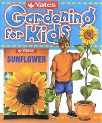 Yates Gardening for Kids by Janice Marriott