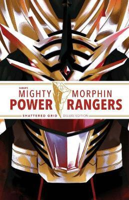 Mighty Morphin Power Rangers: Shattered Grid Deluxe Edition by Kyle Higgins
