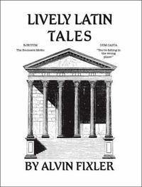 Lively Latin Tales by Alvin Fixler image