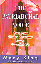 The Patriarchal Voice by Mary King image