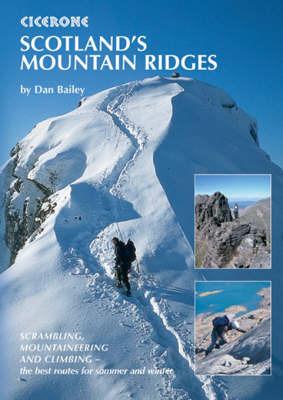 Scotland's Mountain Ridges by Dan Bailey